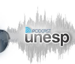 Podcast da UNESP – Maio/2017